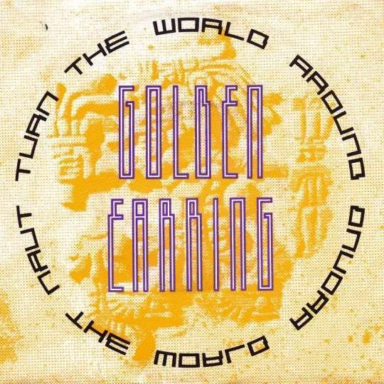 Coverafbeelding Turn The World Around - Golden Earring