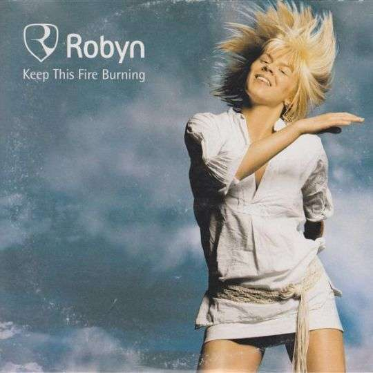 Coverafbeelding Keep This Fire Burning - Robyn