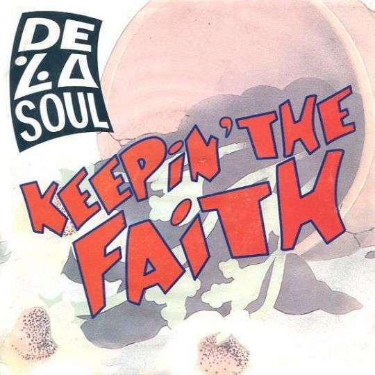 Coverafbeelding Keepin' The Faith - De La Soul