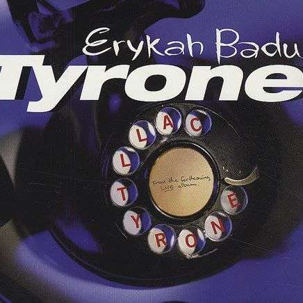 Coverafbeelding Erykah Badu - Tyrone - Live