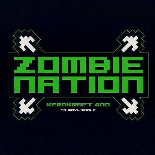 Coverafbeelding Zombie Nation - Kernkraft 400