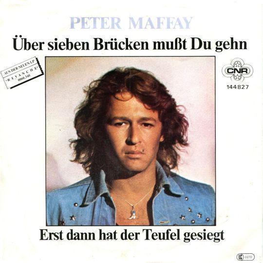 Coverafbeelding Über Sieben Brücken Mußt Du Gehn - Peter Maffay