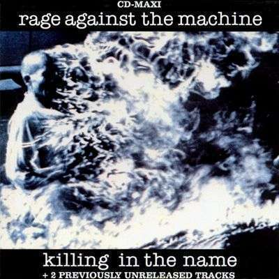 Coverafbeelding Rage Against The Machine - Killing In The Name