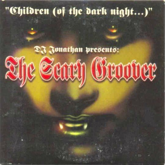Coverafbeelding Children (Of The Dark Night...)/ Schapie, Schapie, Schapie - Dj Jonathan Presents: The Scary Groover/ Hassan Jassan