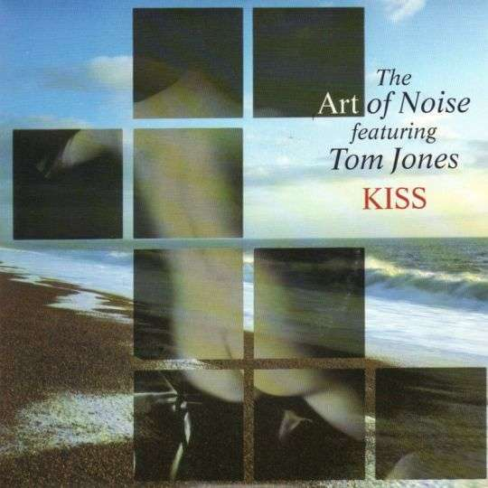 Coverafbeelding Kiss - The Art Of Noise Featuring Tom Jones