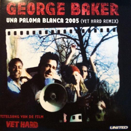 Coverafbeelding Una Paloma Blanca 2005 (Vet Hard Remix) - Titelsong Van De Film Vet Hard - George Baker
