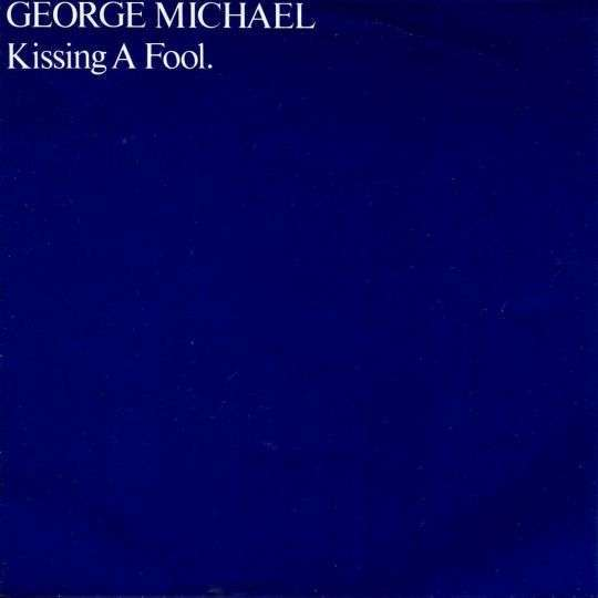 Coverafbeelding George Michael - Kissing A Fool