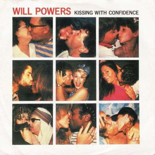 Coverafbeelding Will Powers - Kissing With Confidence