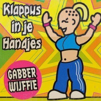 Coverafbeelding Gabber Wijffie - Klappus In Je Handjes