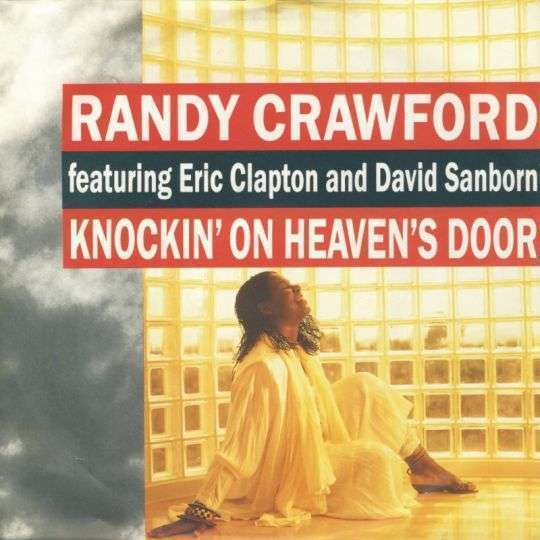 Coverafbeelding Knockin' On Heaven's Door - Randy Crawford Featuring Eric Clapton And David Sanborn