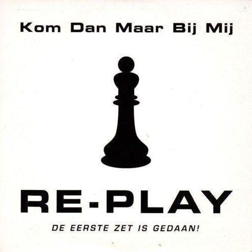Coverafbeelding Kom Dan Maar Bij Mij - Re-Play