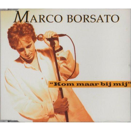 Coverafbeelding Kom Maar Bij Mij - Marco Borsato