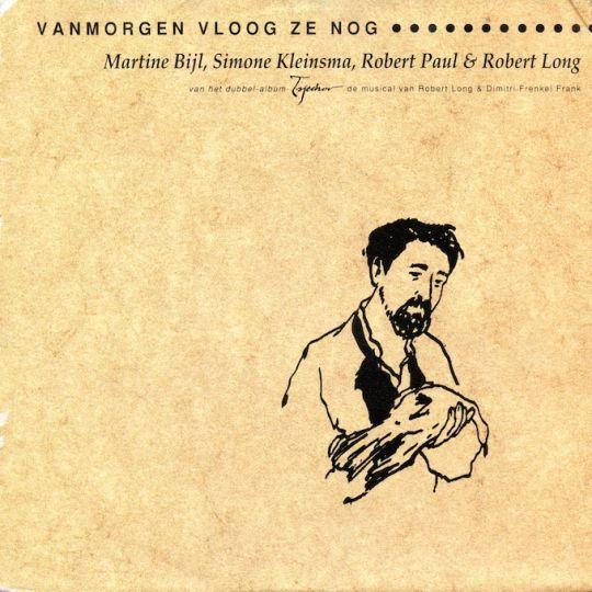 Coverafbeelding Vanmorgen Vloog Ze Nog - Martine Bijl, Simone Kleinsma, Robert Paul & Robert Long