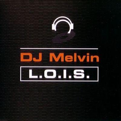 Coverafbeelding DJ Melvin - L.O.I.S.