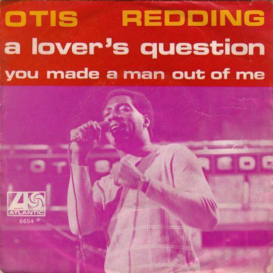 Coverafbeelding A Lover's Question - Otis Redding
