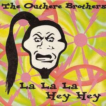Coverafbeelding La La La Hey Hey - The Outhere Brothers
