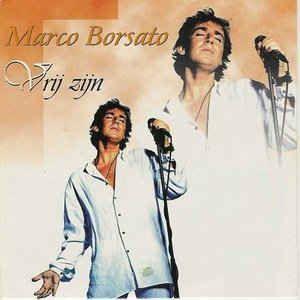 Coverafbeelding Vrij Zijn/ Margherita - Marco Borsato