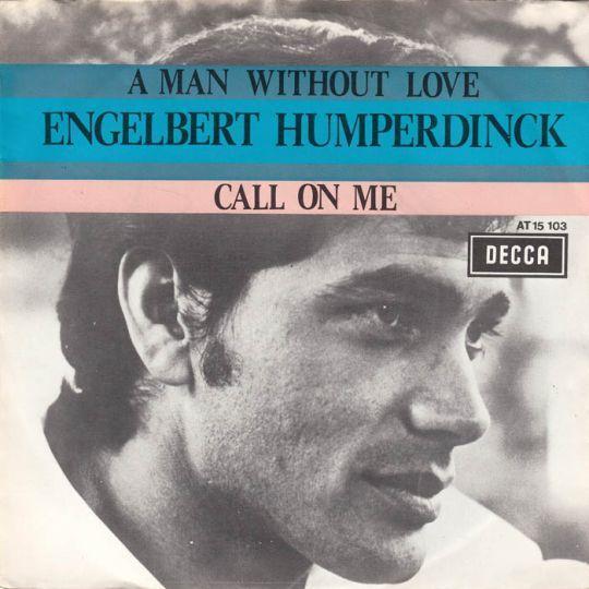 Coverafbeelding A Man Without Love - Engelbert Humperdinck