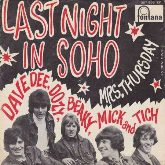 Coverafbeelding Last Night In Soho - Dave Dee, Dozy, Beaky, Mick And Tich