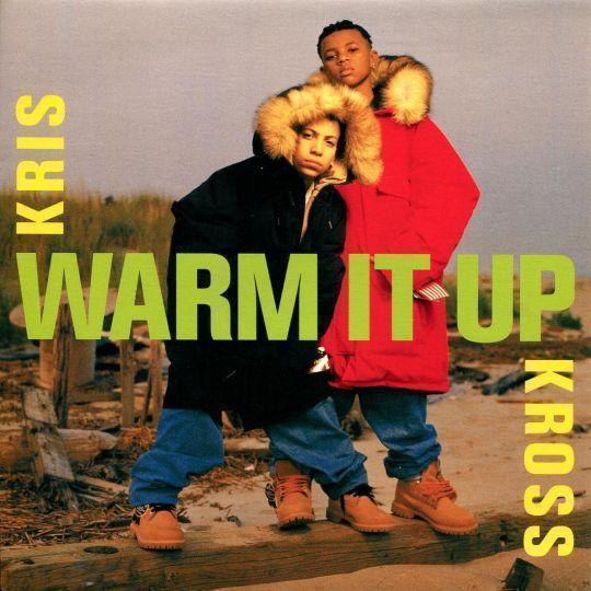 Coverafbeelding Warm It Up - Kris Kross