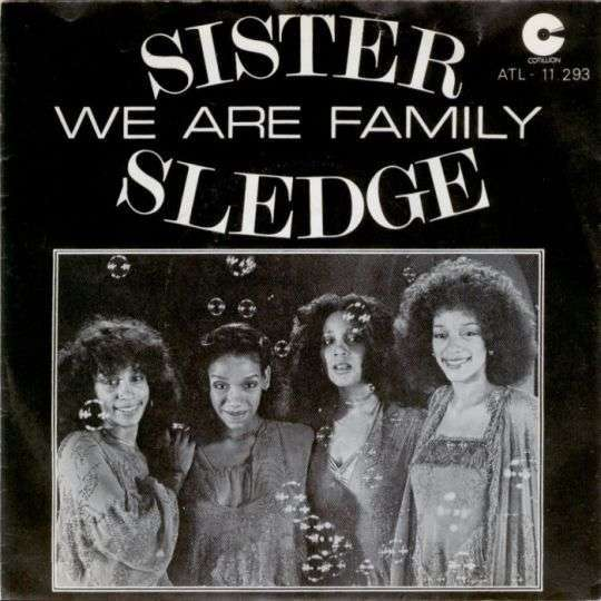Coverafbeelding We Are Family - Sister Sledge