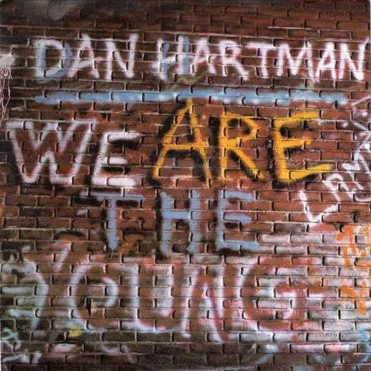 Coverafbeelding We Are The Young - Dan Hartman
