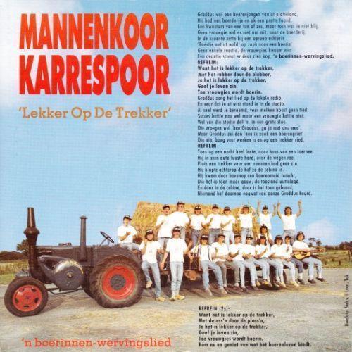 Coverafbeelding Lekker Op De Trekker - 'n Boerinnen-wervingslied - Mannenkoor Karrespoor