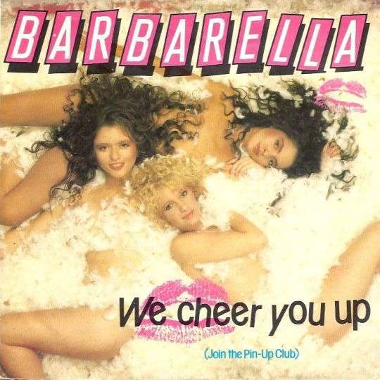 Coverafbeelding Barbarella - We Cheer You Up (Join The Pin-Up Club)