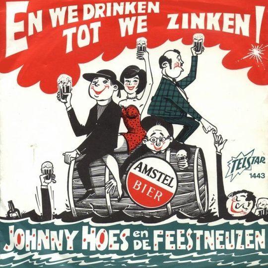 Coverafbeelding En We Drinken Tot We Zinken! - Johnny Hoes En De Feestneuzen
