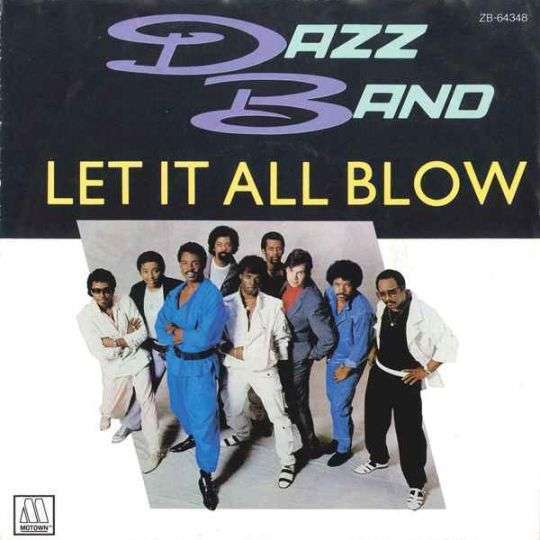 Coverafbeelding Dazz Band - Let It All Blow