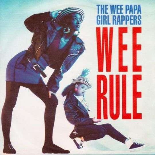 Coverafbeelding The Wee Papa Girl Rappers - Wee Rule