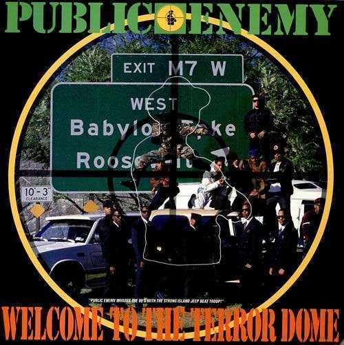 Coverafbeelding Welcome To The Terror Dome - Public Enemy