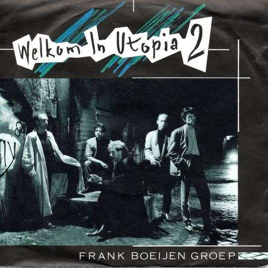 Coverafbeelding Welkom In Utopia 2 - Frank Boeijen Groep
