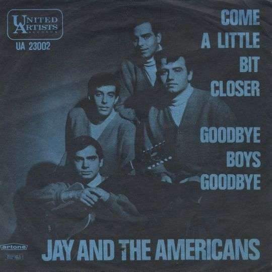 Coverafbeelding Jay and The Americans / Jay & The Americans - Come A Little Bit Closer