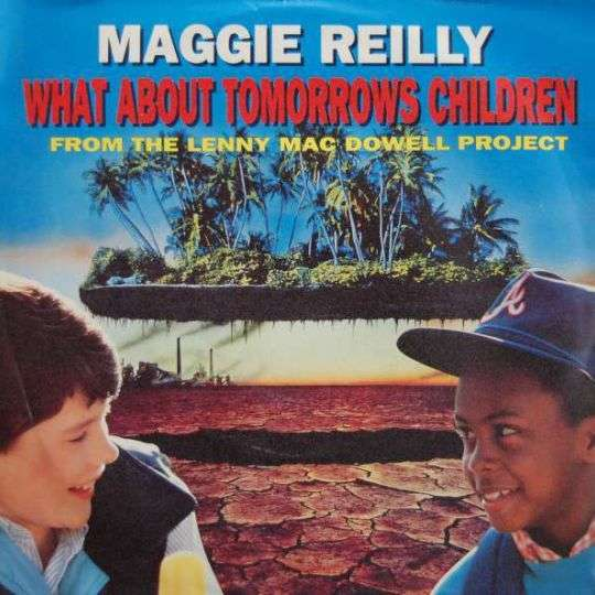 Coverafbeelding What About Tomorrows Children - Maggie Reilly