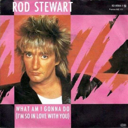 Coverafbeelding What Am I Gonna Do (I'm So In Love With You) - Rod Stewart