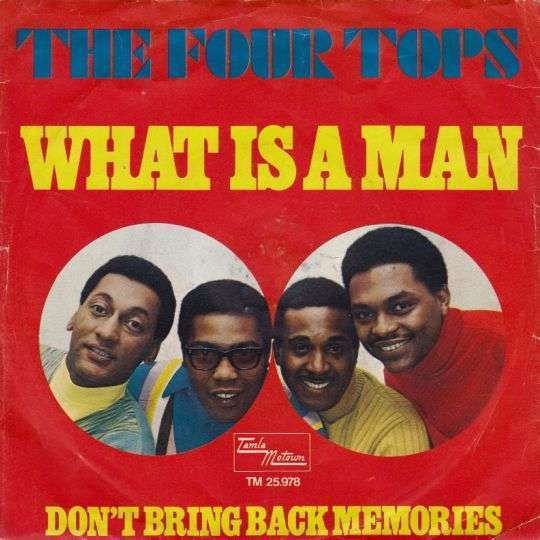 Coverafbeelding The Four Tops - What Is A Man