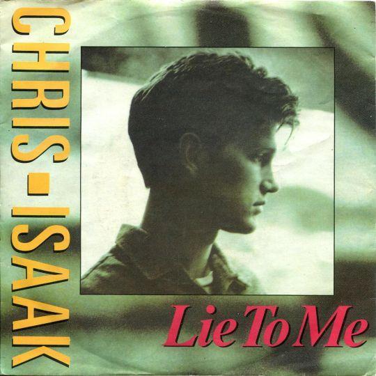 Coverafbeelding Lie To Me - Chris Isaak