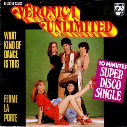Coverafbeelding What Kind Of Dance Is This - Veronica Unlimited