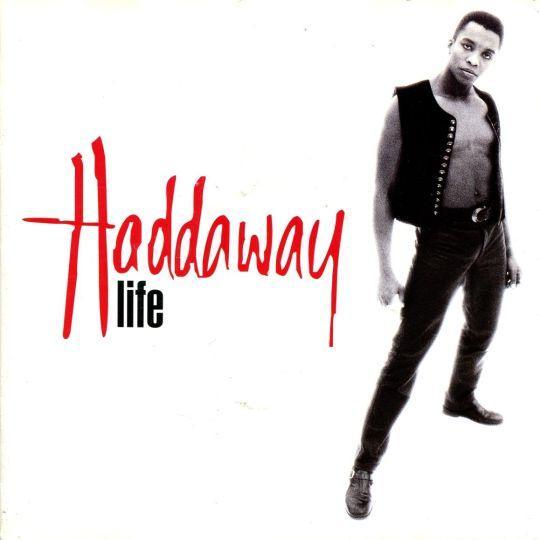 Coverafbeelding Life - Haddaway