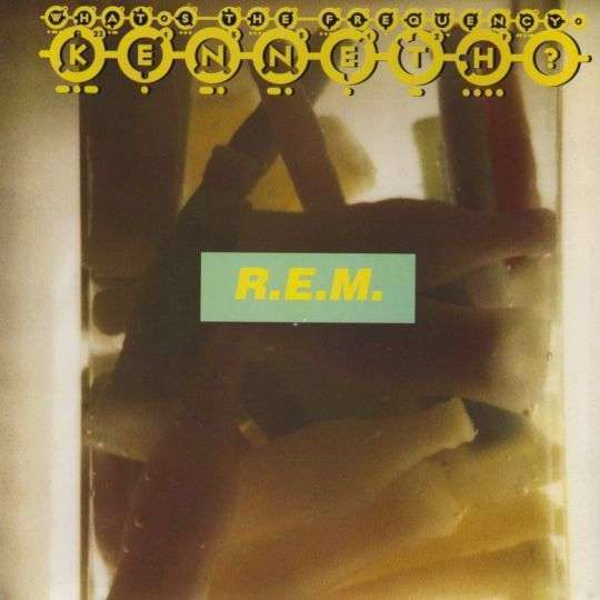 Coverafbeelding What's The Frequency, Kenneth? - R.e.m.
