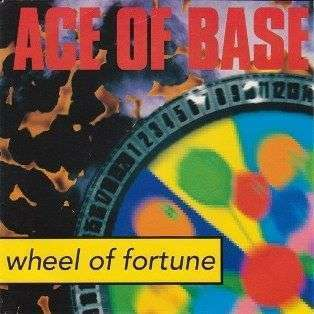 Coverafbeelding Wheel Of Fortune - Ace Of Base