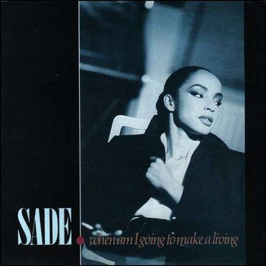 Coverafbeelding When Am I Going To Make A Living - Sade