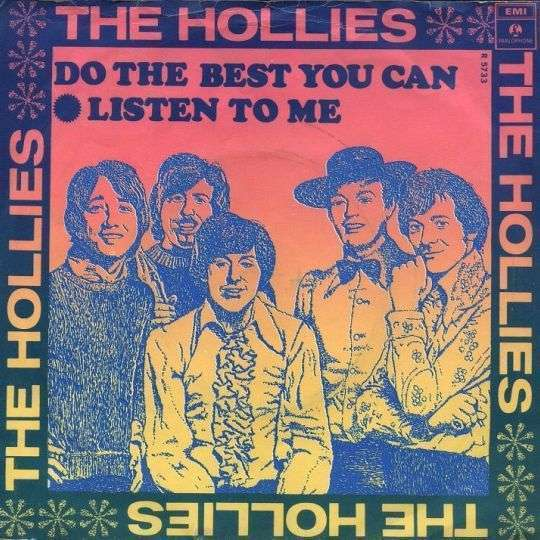 Coverafbeelding Listen To Me/ Do The Best You Can - The Hollies