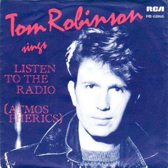 Coverafbeelding Tom Robinson - Listen To The Radio (Atmospherics)