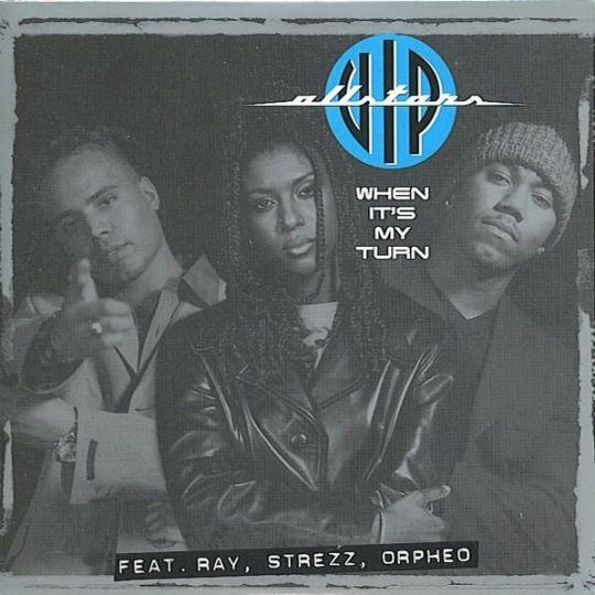 Coverafbeelding When It's My Turn - Vip Allstars Feat. Ray, Strezz, Orpheo