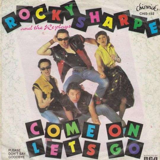 Coverafbeelding Rocky Sharpe and The Replays - Come On Let's Go