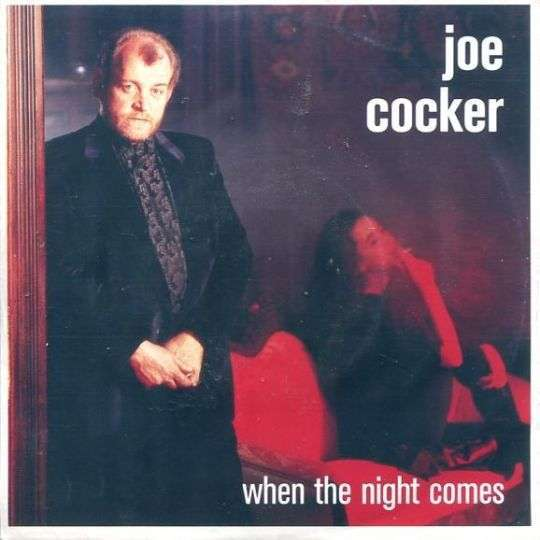 Coverafbeelding When The Night Comes - Joe Cocker