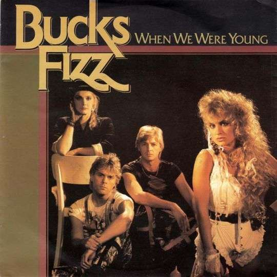 Coverafbeelding When We Were Young - Bucks Fizz