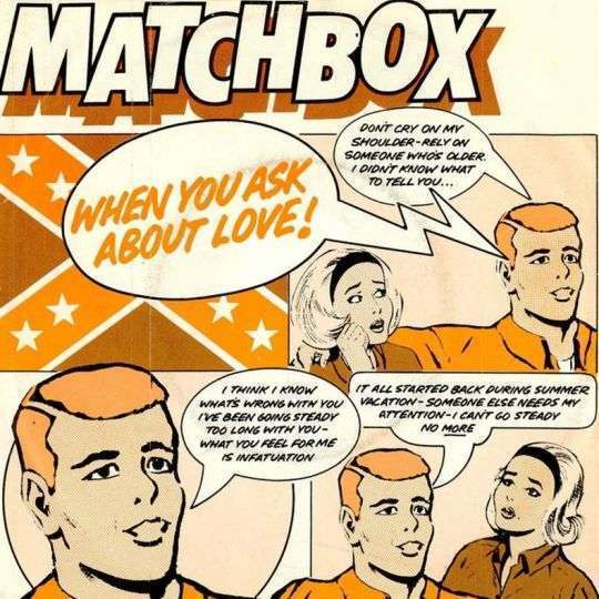 Coverafbeelding When You Ask About Love! - Matchbox